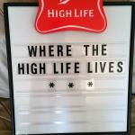 high life stand up menu board-$75