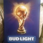 bud light world cup tin-24x18-$25